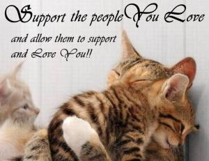 Support the people you love and allow them to support you-001